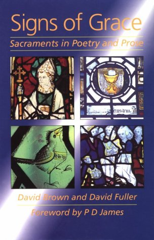 9780819216540: Signs of Grace: Sacraments in Poetry and Prose