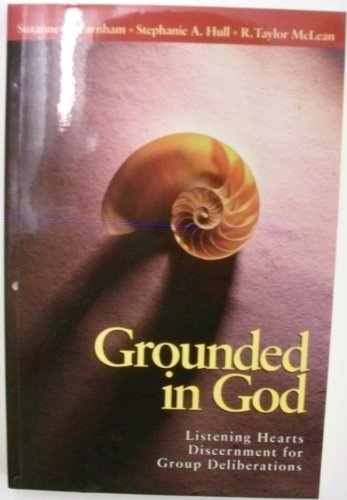 9780819216731: Grounded in God: Listening Hearts Discernment for Group Deliberations