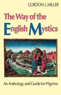 9780819216755: The Way of the English Mystics: An Anthology and Guide for Pilgrims