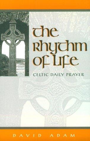 9780819217158: The Rhythm of Life: Celtic Daily Prayer
