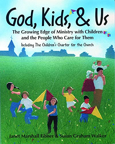 9780819217301: God, Kids, & Us: The Growing Edge of Ministry with Children and the People Who Care for Them