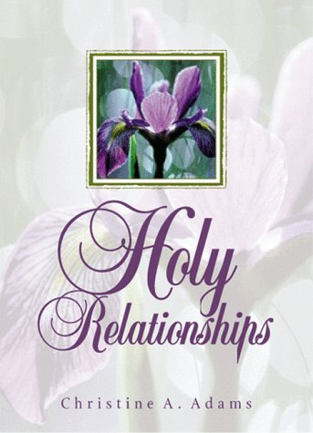 9780819217387: Holy Relationships