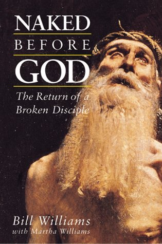9780819217394: Naked Before God: The Return of a Broken Disciple
