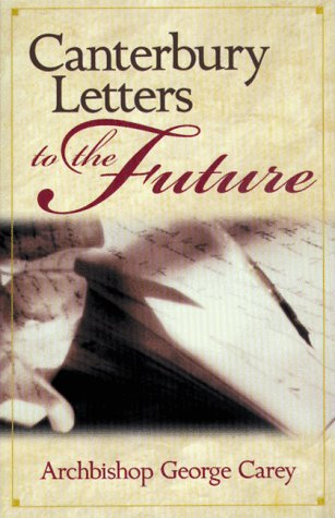 9780819217530: Canterbury Letters to the Future