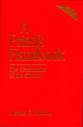 9780819217684: A Priest's Handbook: The Ceremonies of the Church (3rd Edition)