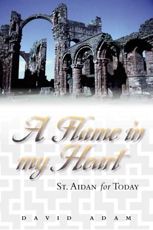 9780819217752: Flame in My Heart: St Aidan for Today