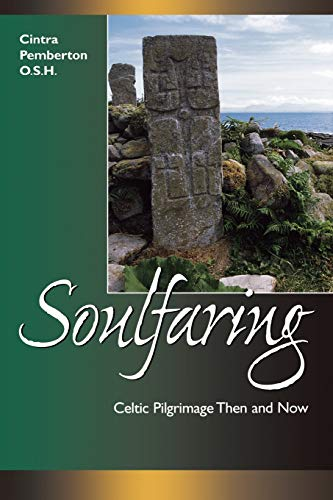 9780819217806: Soulfaring: Celtic Pilgrimages Then and Now