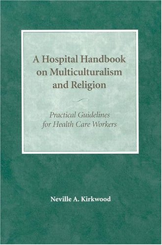 9780819217936: Hospital Handbook on Multiculturalism and Religion
