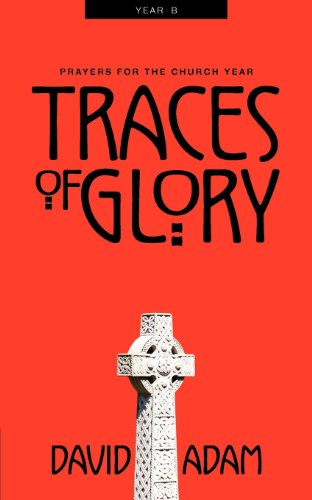 9780819218247: Traces of Glory: Prayers for the Church Year, Year B