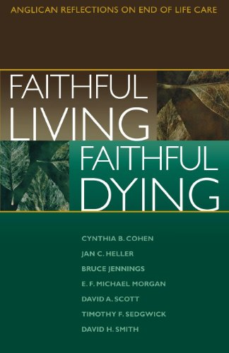9780819218308: Faithful Living, Faithful Dying: Anglican Reflections on End of Life Care