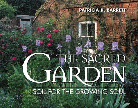 Sacred Garden: Patricia R. Barrett