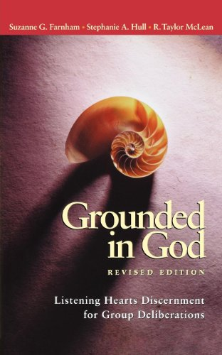 9780819218353: Grounded in God Revised Edition: Listening Hearts Discernment for Group Deliberations