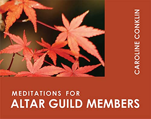 9780819218452: Meditations for Altar Guild Members (Faithful Servant Seies)