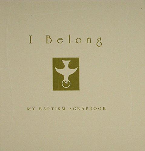 9780819218490: I Belong: My Baptism Scrapbook