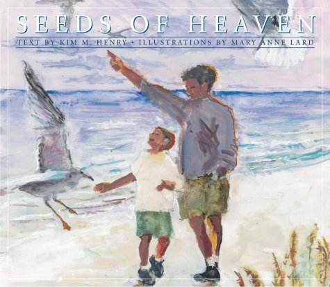 Seeds of Heaven: Kim M. Henry