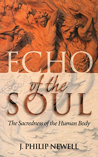 9780819219084: Echo of the Soul: The Sacredness of the Human Body