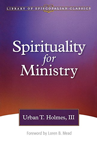 9780819219169: Spirituality for Ministry (The Library of Episcopalian Classics)