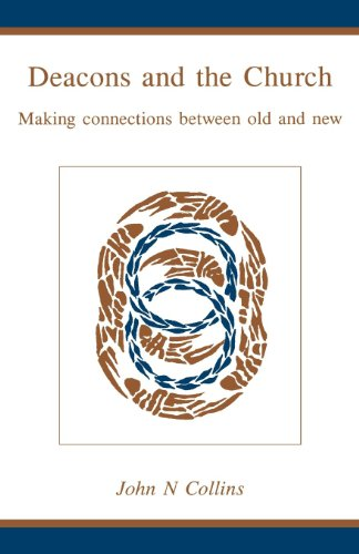 9780819219336: Deacons and the Church: Making Connections Between Old and New