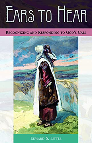 9780819219398: Ears to Hear: Recognizing and Responding to God's Call