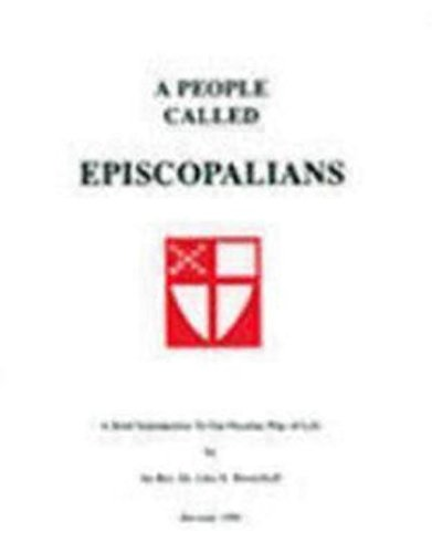 9780819219497: A People Called Episcopalians: A Brief Introduction to Our Peculiar Way of Life