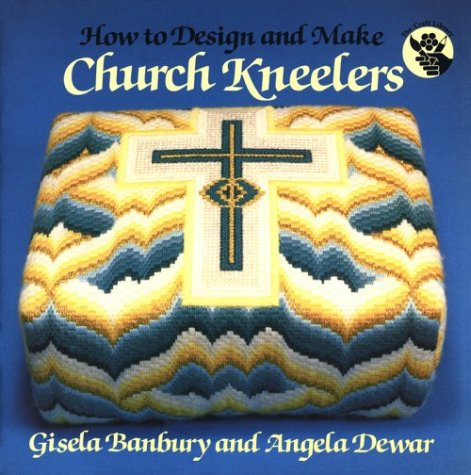 9780819220868: How to Design and Make Church Kneelers