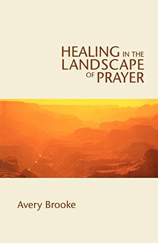 9780819221261: Healing in the Landscape of Prayer