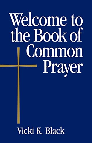9780819221308: Welcome to the Book of Common Prayer (Welcome to the Episcopal Church)