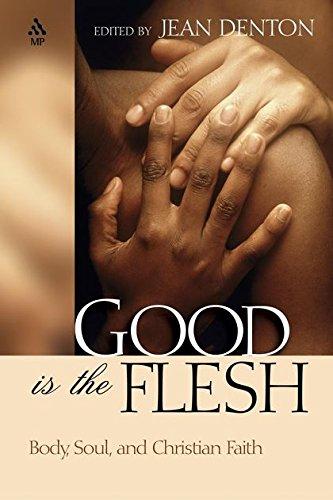 9780819221315: Good Is the Flesh: Body, Soul, and Christian Faith