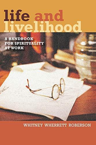 9780819221360: Life and Livelihood: A Handbook for Spirituality at Work