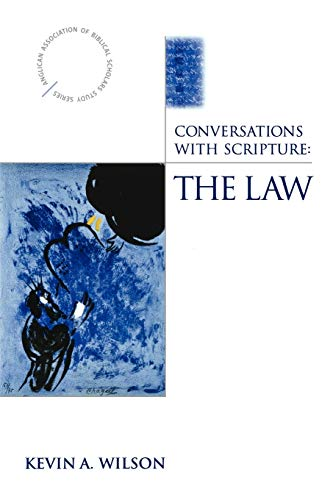 9780819221476: Conversations with Scripture - The Law (Anglican Association of Biblical Scholars Study)