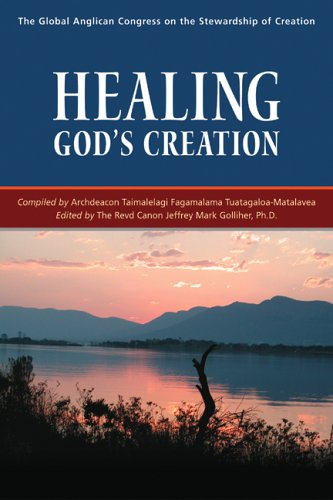 9780819221599: Healing God's Creation: The Global Anglican Congress on the Stewardship of Creation