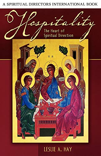 9780819221810: Hospitality: The Heart of Spiritual Direction: Spiritual Direction and the Benedictine Tradition (Spiritual Directors International)