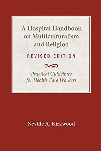 9780819221841: A Hospital Handbook on Multiculturalism and Religion, Revised Edition: Practical Guidelines for Health Care Workers