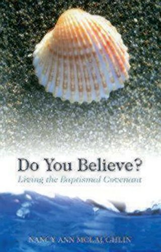 9780819221926: Do You Believe? Living the Baptismal Covenant