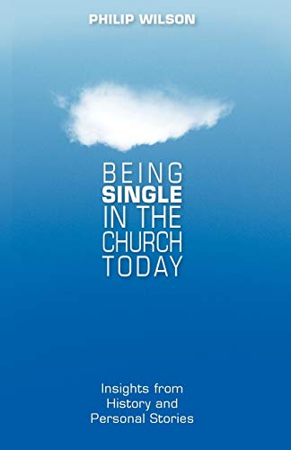 9780819222077: Being Single in the Church Today: Insights from History and Personal Stories