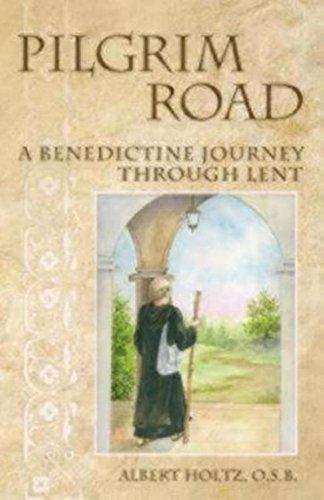9780819222510: Pilgrim Road: A Benedictine Journey Through Lent