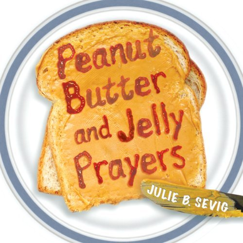 9780819222756: Peanut Butter and Jelly Prayers
