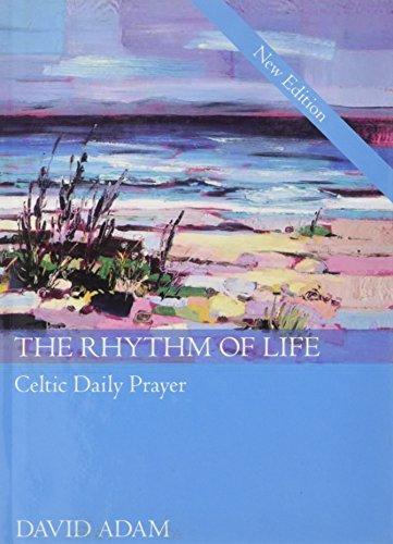 9780819222770: The Rhythm of Life 2nd Edition: Celtic Daily Prayer