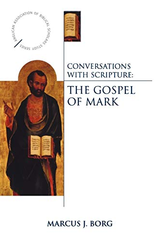 9780819223395: Conversations with Scripture - The Gospel of Mark (Anglican Association of Biblical Scholars Study)