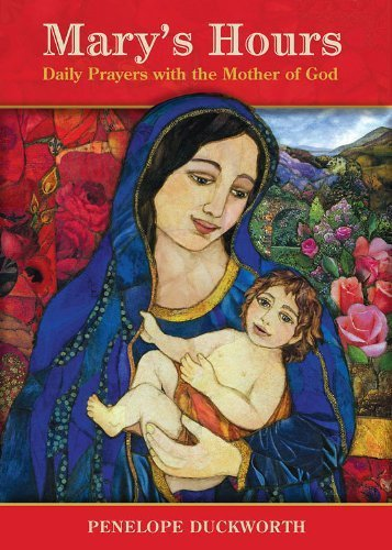 9780819223425: Mary's Hours: Daily Prayers with the Mother of God