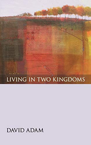 9780819223562: Living in Two Kingdoms