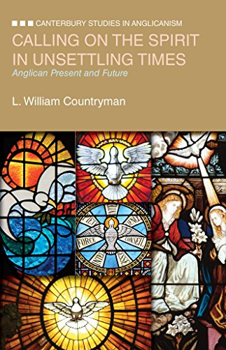 9780819227706: Calling on the Spirit in Unsettling Times: Anglican Present and Future (Canterbury Studies in Anglicanism)