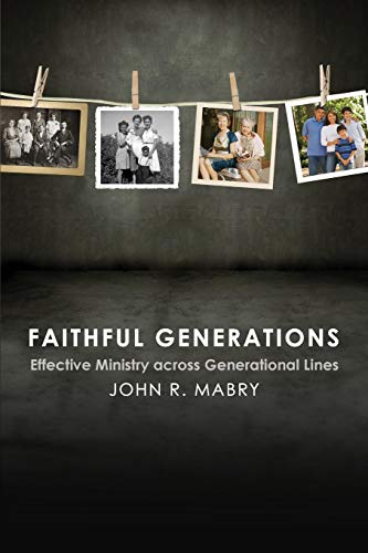 9780819228208: Faithful Generations: Effective Ministry Across Generational Lines