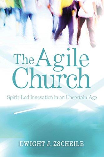 9780819229779: The Agile Church: Spirit-Led Innovation in an Uncertain Age