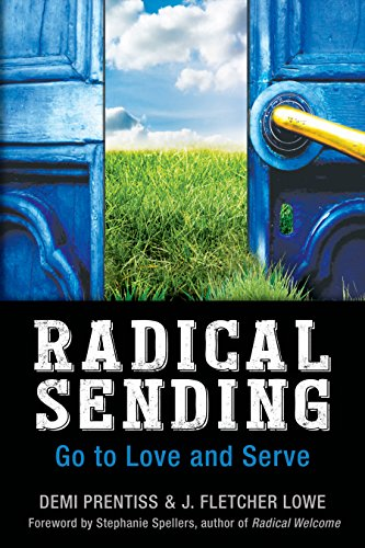 9780819231840: Radical Sending: Go to Love and Serve