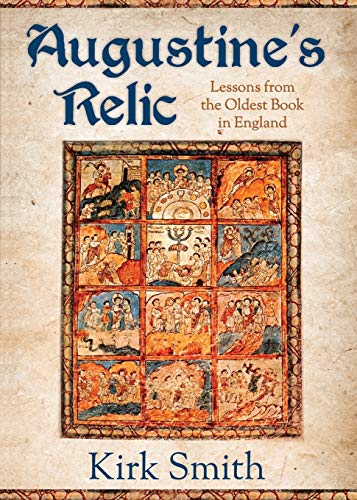 9780819232267: Augustine's Relic: Lessons from the Oldest Book in England