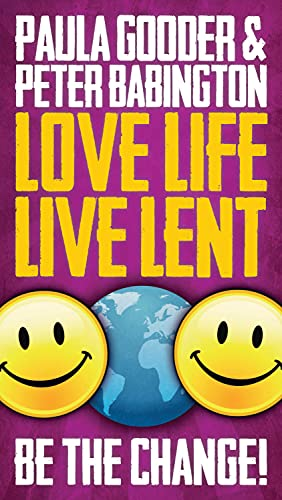 Love Life Live Lent, Adult/Youth Booklet: Peter Babington