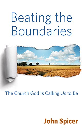 9780819232939: Beating the Boundaries: The Church God Is Calling Us to Be