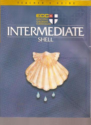 9780819260321: Intermediate Shell: Episcopal Children's Curriculum (Teacher's Guide)