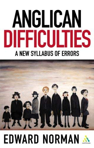 9780819281005: Anglican Difficulties: A New Syllabus of Errors (Contemporary Church Issues)